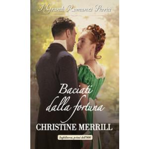Harmony Grandi Romanzi Storici - Baciati dalla fortuna Di Christine Merrill