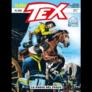 Tutto Tex N.598 - La prova del fuoco