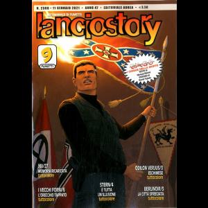 Lanciostory Anno 42 In Poi - N° 2388 - 11 Gennaio 2021 Anno 47 - Editoriale Aurea