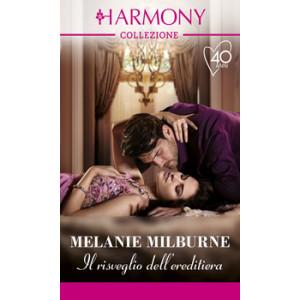 Harmony Collezione - Il risveglio dell'ereditiera Di Melanie Milburne