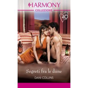 Harmony Collezione - Segreti fra le dune Di Dani Collins