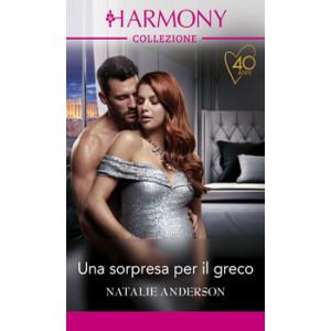 Harmony Collezione - Una sorpresa per il greco Di Natalie Anderson
