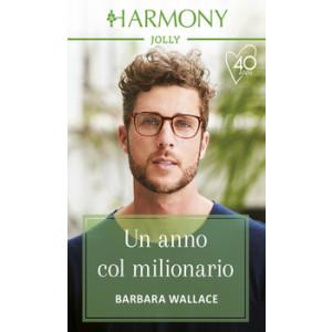 Harmony Harmony Jolly - Un anno col milionario Di Barbara Wallace