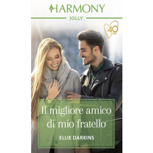 Harmony Harmony Jolly - Il migliore amico di mio fratello Di Ellie Darkins