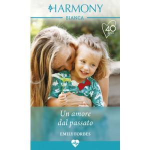 Harmony Harmony Bianca - Un amore dal passato Di Emily Forbes