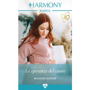 Harmony Harmony Bianca - Le speranze del cuore Di Marion Lennox