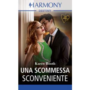Harmony Destiny - Una scommessa sconveniente Di Karen Booth