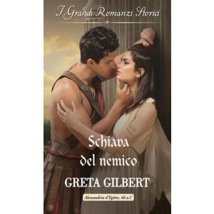 Harmony Grandi Romanzi Storici - Schiava del nemico Di Greta Gilbert