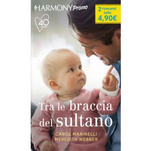 Harmony Promo - Tra le braccia del sultano Di Carol Marinelli, Meredith Webber