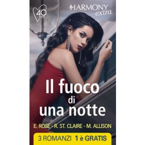 Harmony Extra - Il fuoco di una notte Di Emilie Rose, Roxanne St.Claire, Margaret Allison