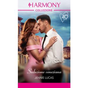 Harmony Collezione - Seduzione veneziana Di Jennie Lucas