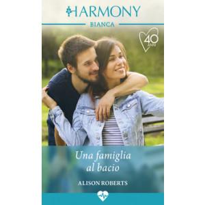Harmony Harmony Bianca - Una famiglia al bacio Di Alison Roberts