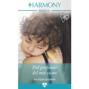 Harmony Harmony Bianca - Dal profondo del mio cuore Di Deanne Anders