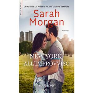 Harmony Harmony Romance - New York, all'improvviso Di Sarah Morgan
