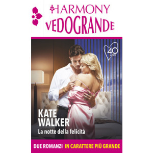 Harmony Harmony Vedogrande - La notte della felicità Di Kate Walker
