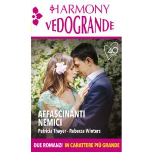 Harmony Harmony Vedogrande - Affascinanti nemici Di Patricia Thayer, Rebecca Winters