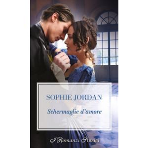Harmony I Romanzi Storici - Schermaglie d'amore Di Sophie Jordan