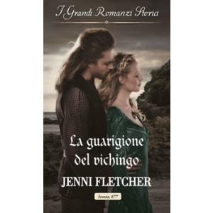 Harmony Grandi Romanzi Storici - La guarigione del vichingo Di Jenni Fletcher