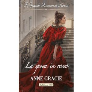Harmony Grandi Romanzi Storici - La sposa in rosso Di Anne Gracie