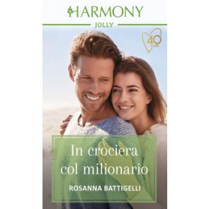 Harmony Harmony Jolly - In crociera col milionario Di Rosanna Battigelli