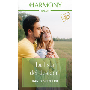 Harmony Harmony Jolly - La lista dei desideri Di Kandy Shepherd