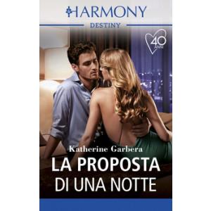 Harmony Destiny - La proposta di una notte Di Katherine Garbera