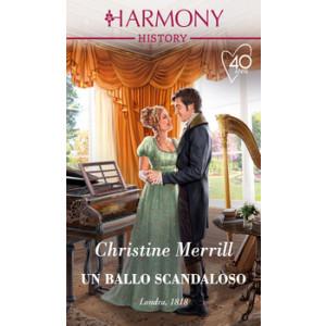 Harmony History - Un ballo scandaloso Di Christine Merrill