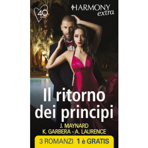 Harmony Extra - Il ritorno dei principi Di Janice Maynard, Katherine Garbera, Andrea Laurence