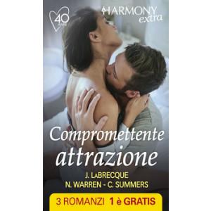 Harmony Extra - Compromettente attrazione Di Jennifer Labrecque, Nancy Warren, Cara Summers