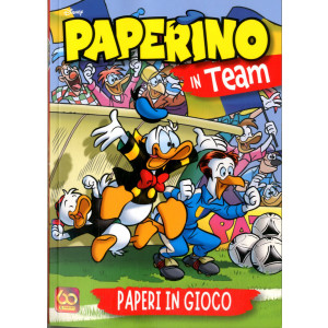 Paperino In Team - N° 2 - Paperi In Gioco - N.3 In Costa - Disney Team Panini Comics