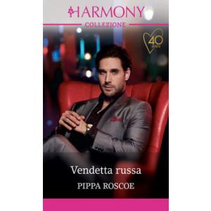Harmony Collezione - Vendetta russa Di Pippa Roscoe