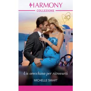 Harmony Collezione - Un orecchino per ritrovarti Di Michelle Smart