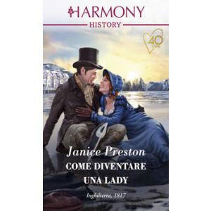 Harmony History - Come diventare una lady Di Janice Preston