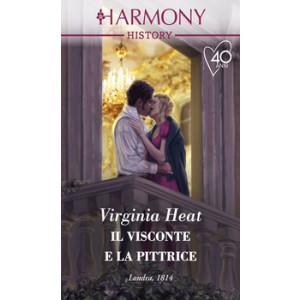 Harmony History - Il visconte e la pittrice Di Virginia Heath