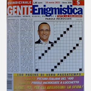 GENTE Enigmistica  Uscita Nº 5 del 10/03/2021 Periodicità: Quindicinale Editore: Hearst Magazines Italia