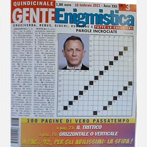 GENTE Enigmistica  Uscita Nº 3 del 10/02/2021 Periodicità: Quindicinale Editore: Hearst Magazines Italia