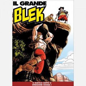 Il Grande Blek   Uscita Nº 150 del 01/06/2021 Periodicità: Settimanale Editore: RCS MediaGroup