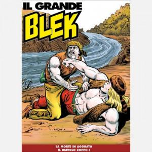 Il Grande Blek   Uscita Nº 149 del 25/05/2021 Periodicità: Settimanale Editore: RCS MediaGroup