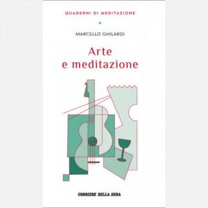 Quaderni di Meditazione  Uscita Nº 14 del 15/12/2020 Periodicità: Settimanale Editore: RCS MediaGroup