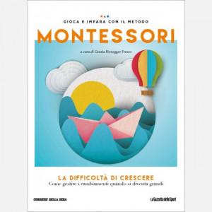Gioca e impara con il metodo Montessori  Uscita Nº 50 del 13/08/2020 Periodicità: Settimanale Editore: RCS MediaGroup