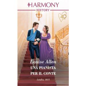 Harmony History - Una pianista per il conte Di Louise Allen