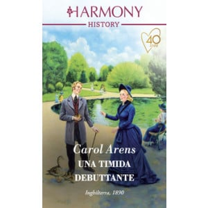 Harmony History - Una timida debuttante Di Carol Arens