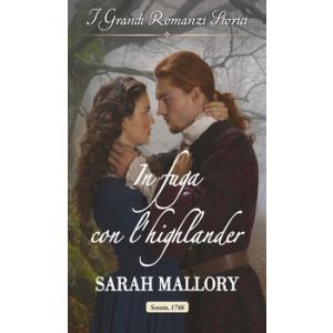 Harmony Grandi Romanzi Storici - In fuga con l'highlander Di Sarah Mallory