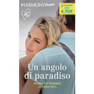 Harmony Promo - Un angolo di paradiso Di Meredith Webber, Joanna Neil