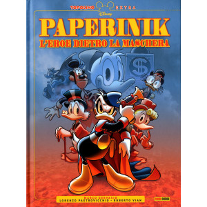 Topolino Extra - N° 4 - Paperinik L'Eroe Dietro La Maschera - Panini Comics