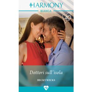 Harmony Harmony Bianca - Dottori sull'isola Di Becky Wicks