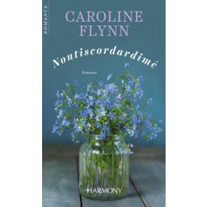 Harmony Harmony Romance - Nontiscordardimé Di Caroline Flynn