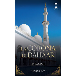 Harmony MyDream - La corona di Dahaar Di Tara Pammi
