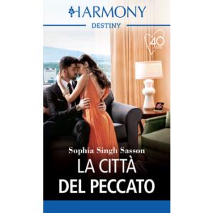 Harmony Destiny - La città del peccato Di Sophia Singh Sasson