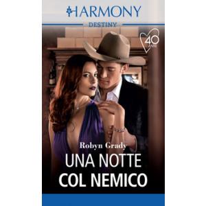 Harmony Destiny - Una notte col nemico Di Robyn Grady